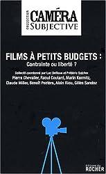 Films à petit budget : contraintes ou liberté ?