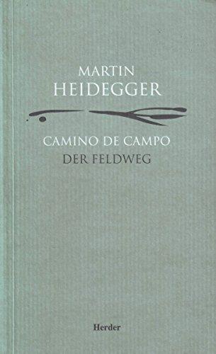 Descargar Libro Camino De Campo: Der Feldweg Martin Heidegger