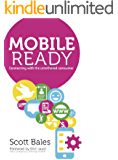 Mobile Ready: Connecting With The Untethered Consumer