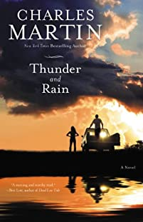 Thunder And Rain: A Novel by Charles Martin ebook deal