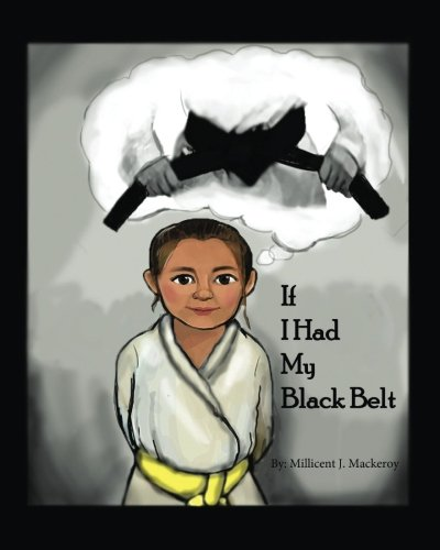 If I Had My Black Belt
