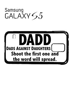 Dads Against Doughters Dating Mobile Cell Phone Case Samsung Galaxy S5 Black