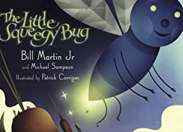The Little Squeegy Bug by [Martin Jr., Bill, Michael Sampson]