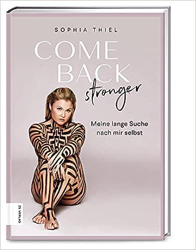 Sophia Thiel Come Back Stronger