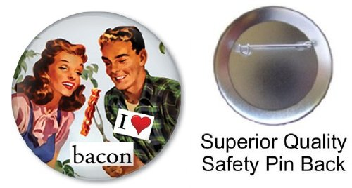 Pinback Button Love (I Love Bacon with 50's Image Pin on 1.5