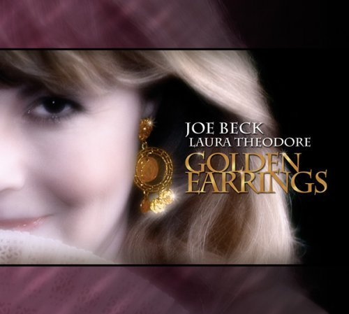 Golden Earrings by Joe Beck & Laura Theodore (2009-08-11) (Ring Laura)