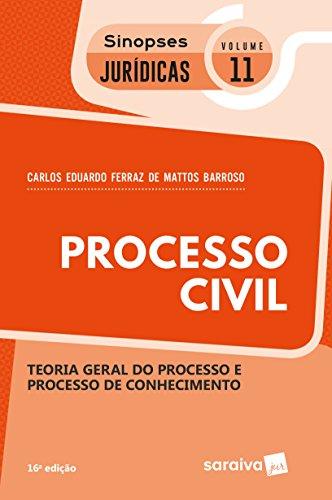 Processo Civil. Teoria Geral do Processo e Processo de Conhecimento - Coleção Sinopse Juridica 11