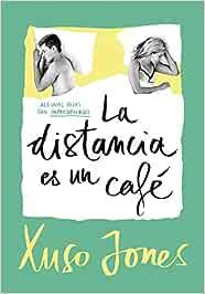 La distancia es un café (Coffee Love 3): Amazon.es: Jones ...