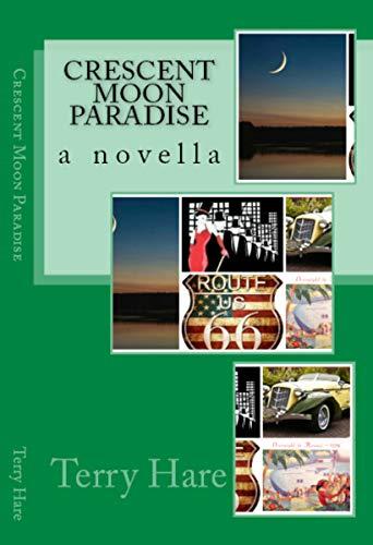 Crescent Moon Paradise: a novella