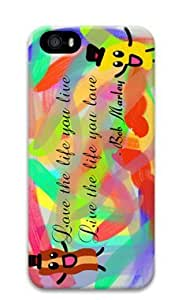 Abstract Design Love the Life You Live DIY Hard Shell 3D iphone 5/5s Case Perfect By Custom Service