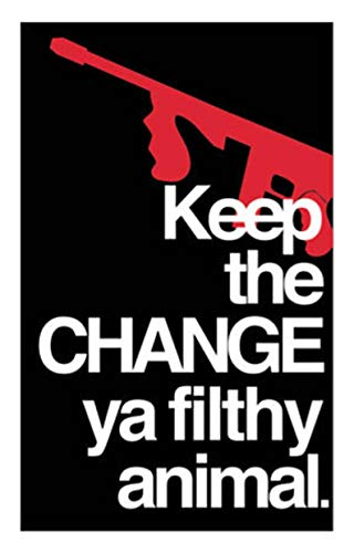 MugKD LLC Home Alone Keep The Change ya Filthy Animal Poster Gifts for Men Woman [No Framed] Poster Home Art Wall Posters (24x36)
