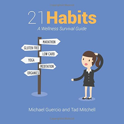 21 Habits: A Wellness Survival Guide