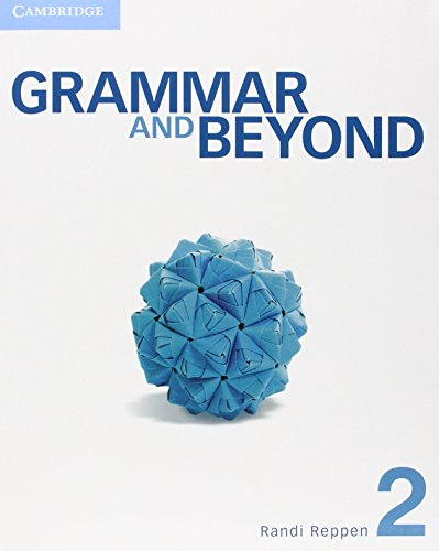 Grammar And Beyond Level 2 Student's Book