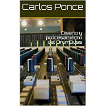 Diseño y procesamiento del DrumBuss (Diseño de audio nº 1)