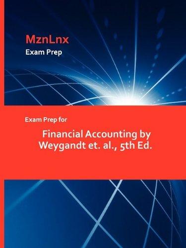 Read Online Exam Prep for Financial Accounting by Weygandt et. al., 5th Ed. ebook