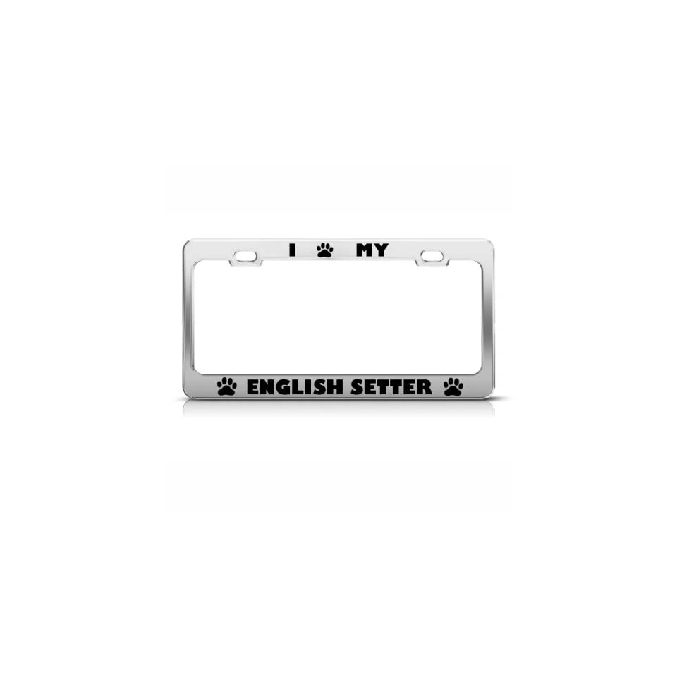 English Setter Dog Dogs Chrome License Plate Frame Stainless Metal Tag Holder