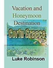 Vacation and Honeymoon Destination Corfu Greece: Travel Interest