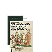 Der 'Wigalois' Wirnts von Grafenberg: Eine Einführung (De Gruyter Studium)