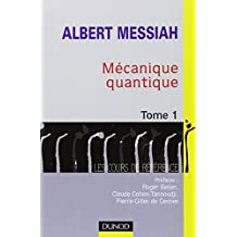 MECANIQUE QUANTIQUE T01 2EME EDITION