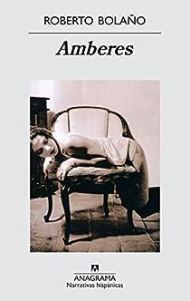 Amberes par Roberto Bolaño