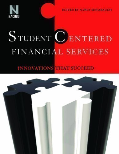 Student Centered Financial Services: Innovations That Succeed