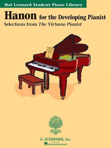 Hanon for the Developing Pianist: Hal Leonard Student Piano Library (Technique Classics)