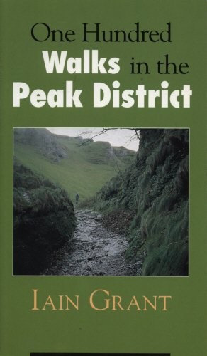 One Hundred Walks in the Peak District (Best Walks In Derbyshire Peak District)