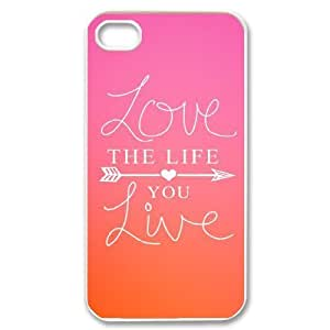 Love the Life You Live Discount Personalized Cell Phone Case for iPhone 4,4S, Love the Life You Live iPhone 4,4S Cover