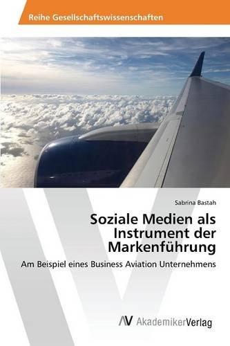 Download Soziale Medien als Instrument der Markenführung (German Edition) PDF ePub book