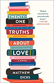 Book Cover: Twenty-one Truths About Love: A Novel