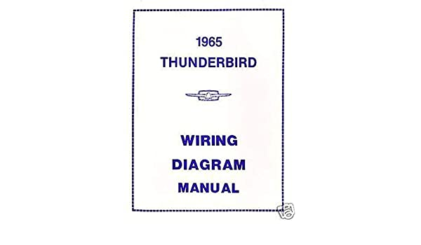1965 ford wiring schematic complete 1965 ford thunderbird wiring diagrams   schematics all  1965 ford thunderbird wiring diagrams