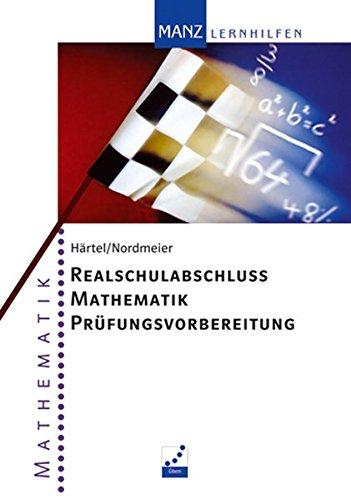 Realschulabschluss Mathematik Prüfungsvorbereitung