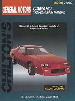 ch28282 chilton chevrolet camaro 1982 1992 repair manual rh amazon com Chevy 4x4 Repair Manual Chilton Repair Manuals Ford