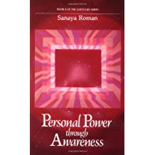 Personal Power Through Awareness: A Guidebook for Sensitive People (Book II of the Earth Life Series)