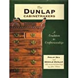 img - for The Dunlap Cabinetmakers, A Tradition in Craftsmanship book / textbook / text book