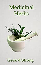 Medicinal Herbs (The Herb Books Book 3) (English Edition)