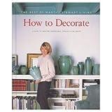 How to Decorate, Martha Stewart, 0848715349