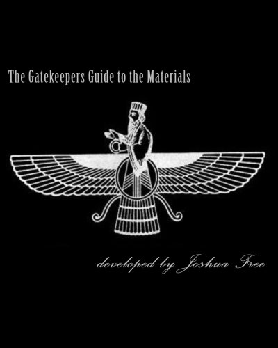 Download The Gatekeepers Guide to the Materials: Chamberlains Chronicles & Modern Mardukite Memoir: New Babylon Rising: Guardians of the Gates (2008-2013 NexGen Scrapbook Edition) pdf epub