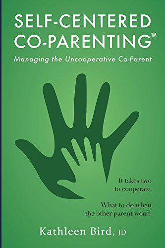 Amazon Com Self Centered Co Parenting Managing The Uncooperative