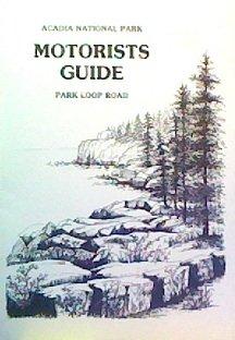 (Acadia National Park Motorists Guide: Park Loop Road)