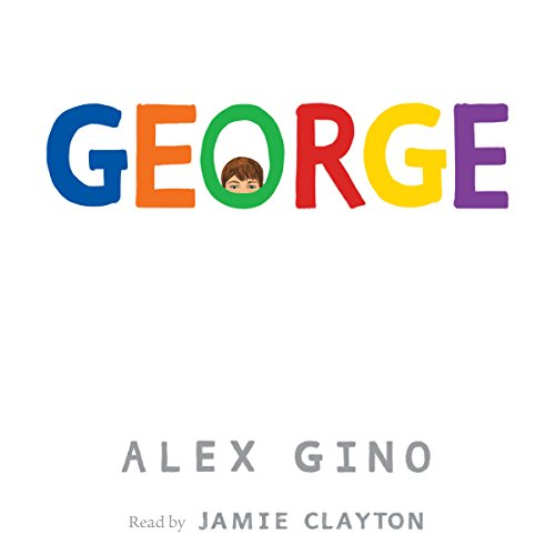 Audible DailyDeal: George Is A Sensitive Exploration Of What Life Is Like For A Trans Child