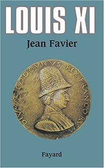 Louis XI par Favier
