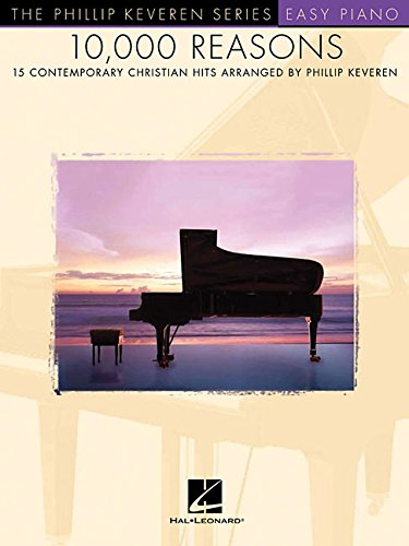 10,000 Reasons: 15 Contemporary Christian Hits (Phillip ()