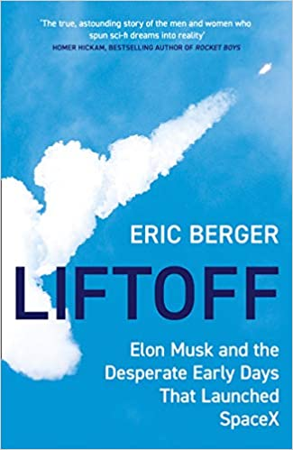 Télécharger Liftoff: Elon Musk and the Desperate Early Days That Launched Spacex pdf gratuits