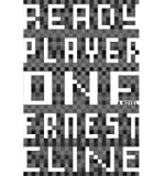 [ [ [ Ready Player One [ READY PLAYER ONE BY Cline, Ernest ( Author ) Aug-16-2011[ READY PLAYER ONE [ READY PLAYER ONE BY CLINE, ERNEST ( AUTHOR ) AUG-16-2011 ] By Cline, Ernest ( Author )Aug-16-2011 Compact Disc