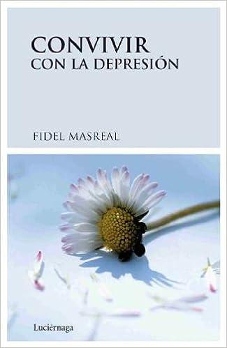 Descarga gratuita de libros electrónicos en formato pdf. Convivir con la depresión (Prevenir Y Sanar) in Spanish PDF