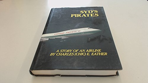 syds-pirates-a-story-of-an-airline-cathay-pacific-airways