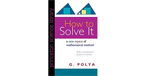 How to solve it a new aspect of mathematical method ebook g polya how to solve it a new aspect of mathematical method ebook g polya john h conway amazon loja kindle fandeluxe Image collections