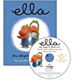 img - for By D'Amico, Carmela ( Author ) [ { Ella the Elegant Elephant Read Along [With Audio CD] } ]Jun-2006 Paperback book / textbook / text book