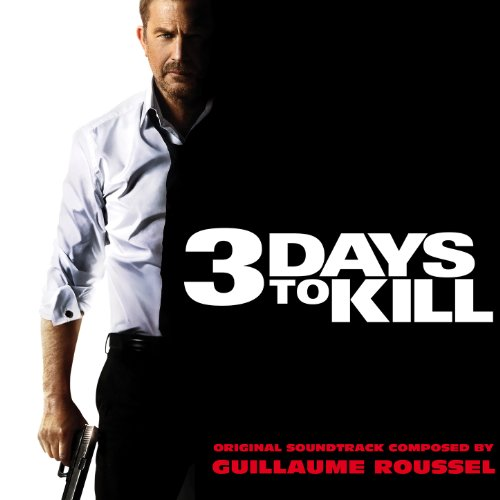 3 Days to Kill (2014) Movie Soundtrack